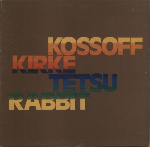 Kossoff, Kirke, Tetsu & Rabbit Kossoff / Kirke / Tetsu / Rabbit - 1st vinyl LP album (LP record) UK KOFLPKO624171