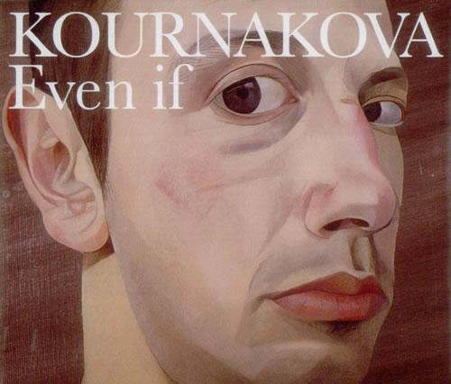 "Kournakova Even If CD single (CD5 / 5"") UK K.OC5EV538936"