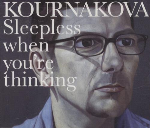 "Kournakova Sleepless When You're Thinking CD single (CD5 / 5"") UK K.OC5SL428060"