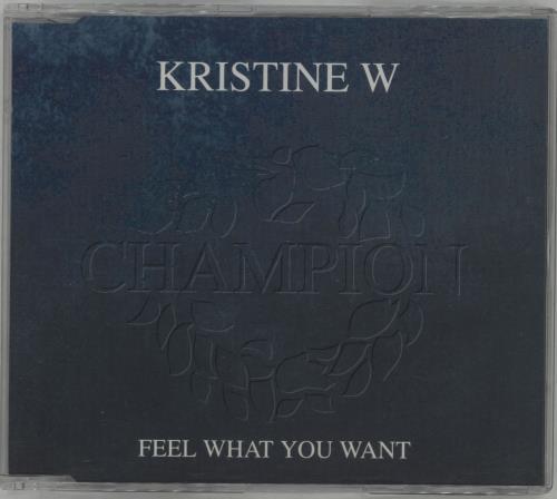 """Kristine W Feel What You Want CD single (CD5 / 5"""") UK KRWC5FE177555"""