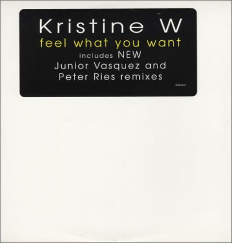 "Kristine W Feel What You Want 12"" vinyl single (12 inch record / Maxi-single) US KRW12FE90782"