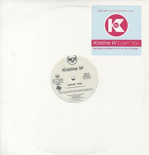 "Kristine W Lovin' You - Triplepack 12"" vinyl single (12 inch record / Maxi-single) US KRW12LO333772"