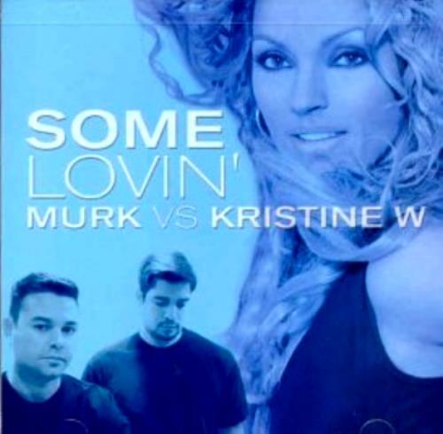 """Kristine W Some Lovin' CD single (CD5 / 5"""") US KRWC5SO357793"""