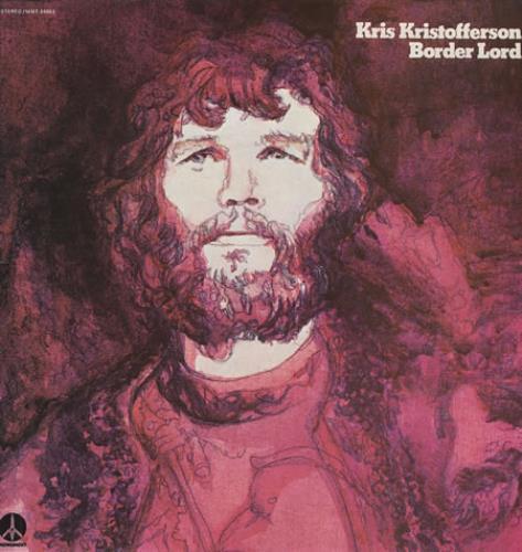Kris Kristofferson Border Lord vinyl LP album (LP record) UK KRSLPBO373894