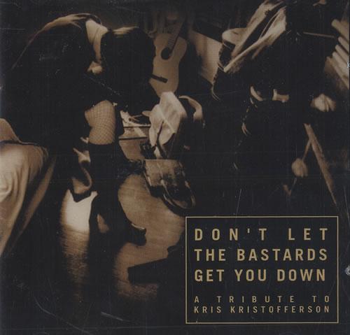 Kris Kristofferson Don't Let The Bastards Get You Down - A Tribute To Kris Kris CD album (CDLP) US KRSCDDO466071