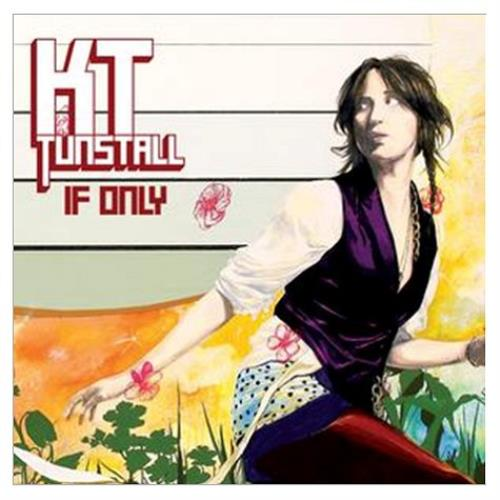 """KT Tunstall If Only CD single (CD5 / 5"""") UK KT-C5IF428301"""