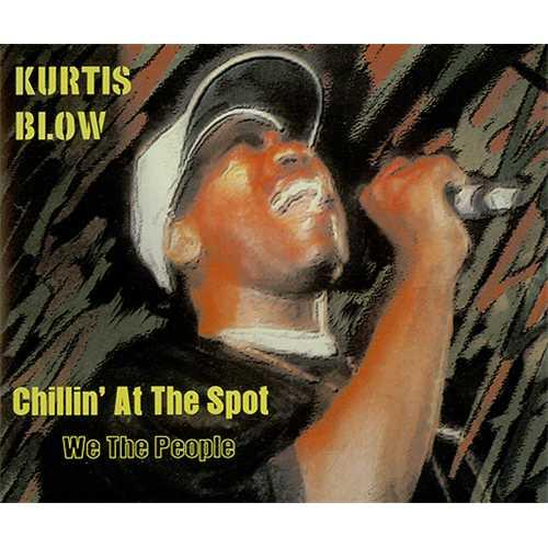 "Kurtis Blow Chillin' At The Spot CD single (CD5 / 5"") UK KUWC5CH406718"