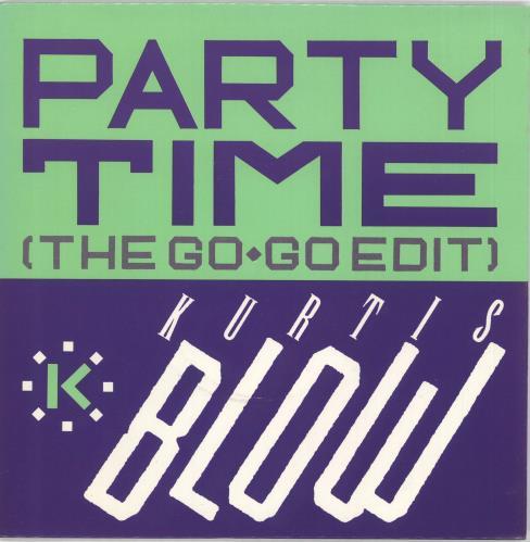 "Kurtis Blow Party Time 7"" vinyl single (7 inch record) UK KUW07PA714086"