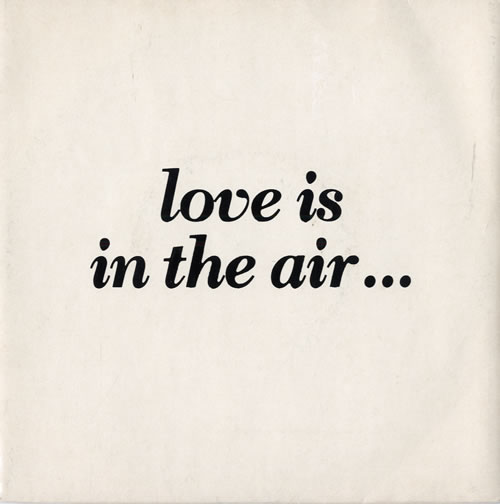 "Kurtis Rush (aka Gary Barlow) Love Is In The Air... 7"" vinyl single (7 inch record) UK K-R07LO561434"