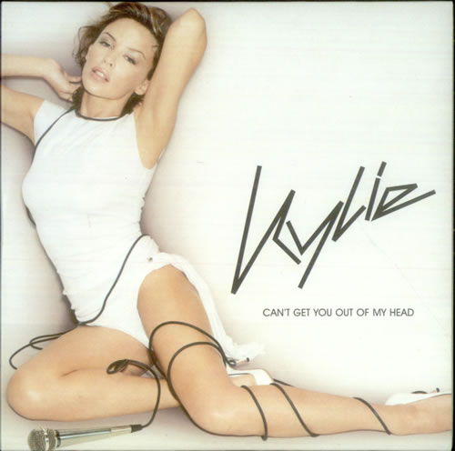 """Kylie Minogue Can't Get You Out Of My Head CD single (CD5 / 5"""") French KYLC5CA541573"""