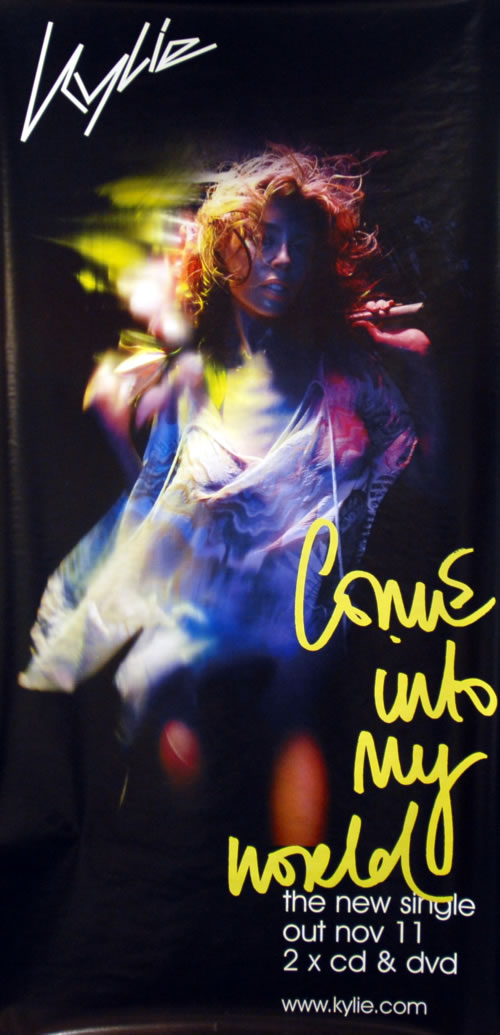 Kylie Minogue Come Into My World poster UK KYLPOCO273146