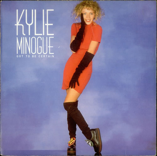 """Kylie Minogue Got To Be Certain 7"""" vinyl single (7 inch record) UK KYL07GO31642"""