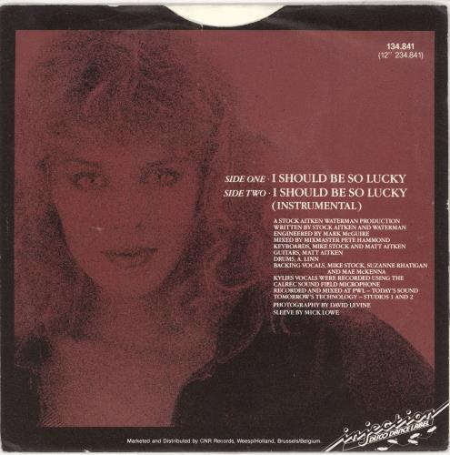"Kylie Minogue I Should Be So Lucky 7"" vinyl single (7 inch record) Dutch KYL07IS737137"