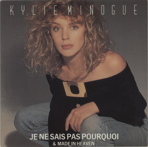 "Kylie Minogue Je Ne Sais Pas Pourquoi 7"" vinyl single (7 inch record) UK KYL07JE37967"