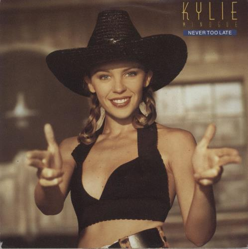 "Kylie Minogue Never Too Late 7"" vinyl single (7 inch record) Dutch KYL07NE663474"