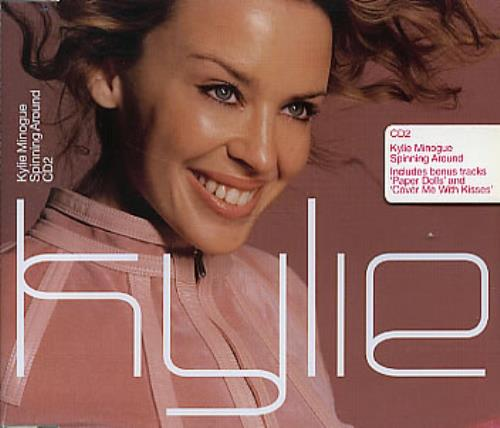 Kylie Minogue Spinning Around 2-CD single set (Double CD single) Australian KYL2SSP310239