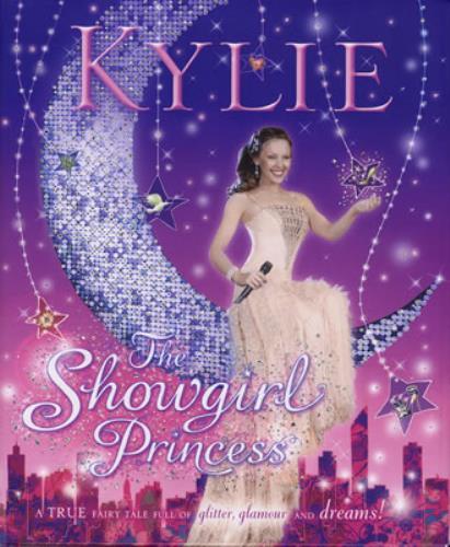 Kylie Minogue The Showgirl Princess book UK KYLBKTH376897