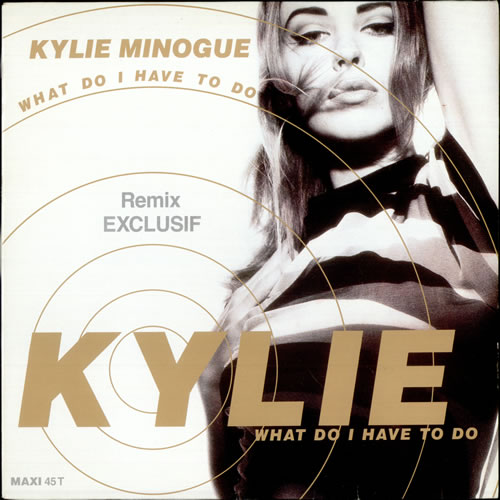 Kylie Minogue What Do I Have To Do Remix French 12