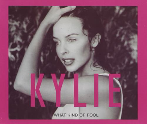 """Kylie Minogue What Kind Of Fool CD single (CD5 / 5"""") UK KYLC5WH14108"""