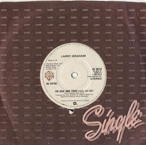 "Larry Graham I'm Sick And Tired 7"" vinyl single (7 inch record) UK LXS07IM598625"