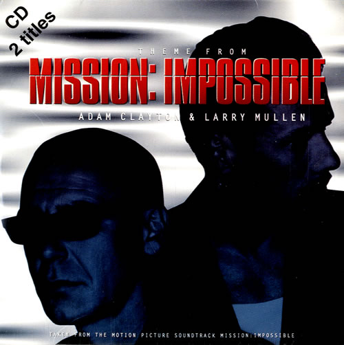 """Larry Mullen & Adam Clayton Theme From Mission Impossible CD single (CD5 / 5"""") UK LMUC5TH546451"""