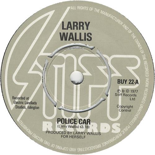 "Larry Wallis Police Car 7"" vinyl single (7 inch record) UK LWA07PO447563"