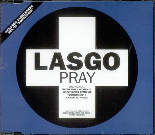 "Lasgo Pray - CD1 CD single (CD5 / 5"") UK LSOC5PR536938"