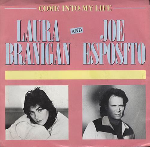 "Laura Branigan Come Into My Life 7"" vinyl single (7 inch record) US BRA07CO50250"