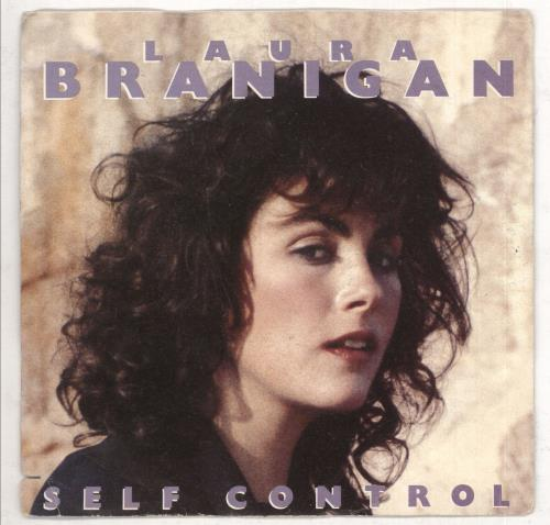 "Laura Branigan Self Control 7"" vinyl single (7 inch record) Italian BRA07SE738451"