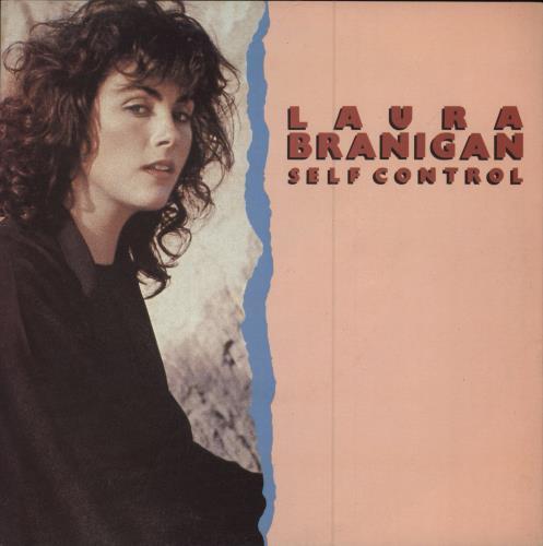 "Laura Branigan Self Control 7"" vinyl single (7 inch record) UK BRA07SE98290"