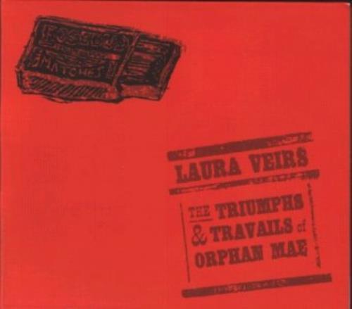 Laura Veirs The Triumphs & Travails Of Orphan Mae CD album (CDLP) UK LVACDTH318110