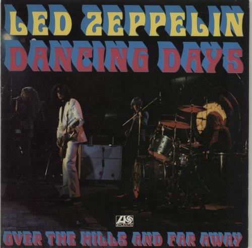 "Led Zeppelin Dancing Days 7"" vinyl single (7 inch record) French ZEP07DA147005"