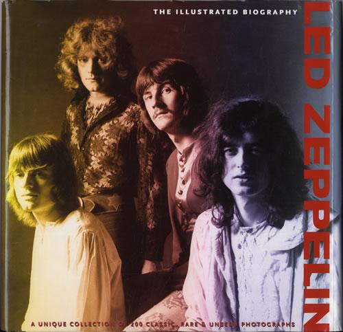 Led Zeppelin Led Zeppelin: The Illustrated Biography book UK ZEPBKLE551798