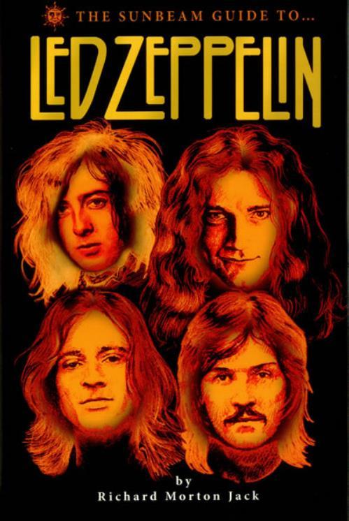 Led Zeppelin The Sunbeam Guide To Led Zeppelin book UK ZEPBKTH450386