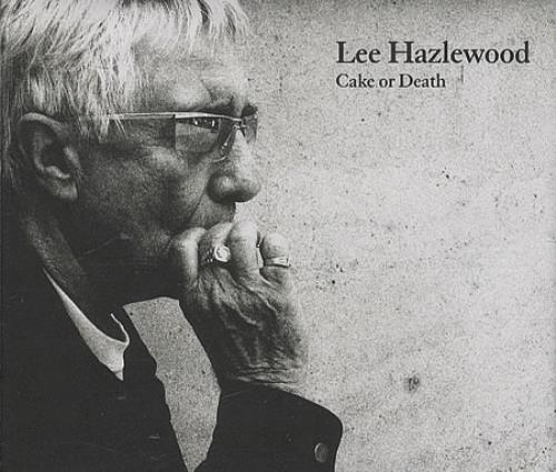 Lee Hazlewood Cake Or Death CD album (CDLP) US LHZCDCA391039
