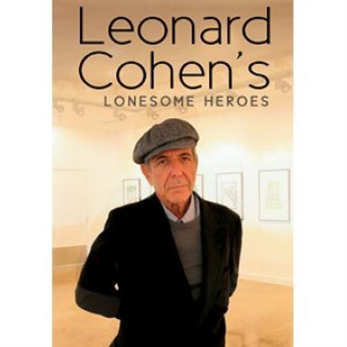 Leonard Cohen Leonard Cohen's Lonesome Heroes DVD UK COHDDLE510623
