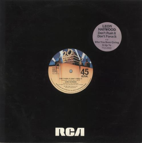 "Leon Haywood Don't Push It Don't Force It - Stickered sleeve 12"" vinyl single (12 inch record / Maxi-single) UK LH112DO714817"