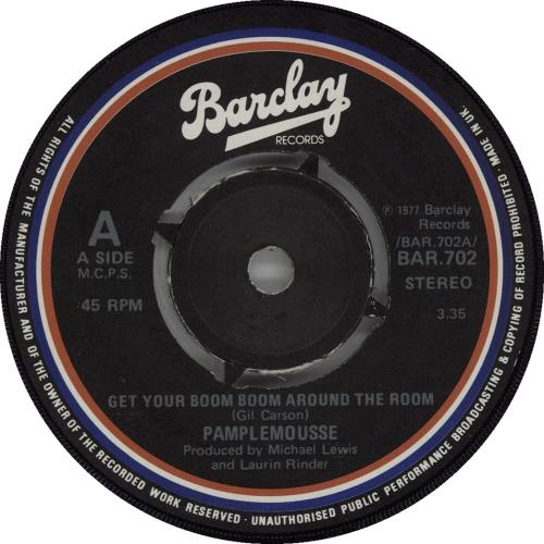"""Le Pamplemousse Get Your Boom Boom Around The Room 7"""" vinyl single (7 inch record) UK OEA07GE662664"""