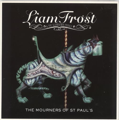"Liam Frost The Mourners Of St Paul's 7"" vinyl single (7 inch record) UK LFI07TH716329"