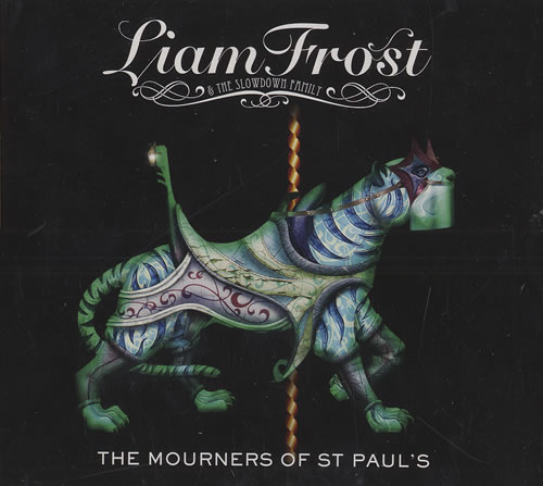 "Liam Frost The Mourner's Of St. Paul CD single (CD5 / 5"") UK LFIC5TH476212"