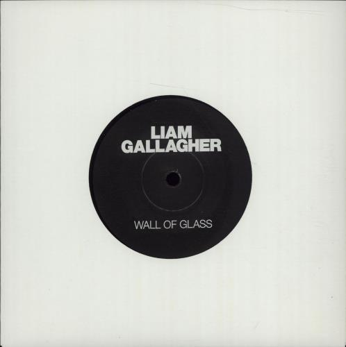 """Liam Gallagher Wall Of Glass - 2nd Edition - Etched Vinyl 7"""" vinyl single (7 inch record) UK LGL07WA676337"""