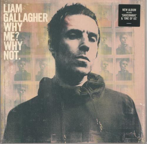 Liam Gallagher Why Me? Why Not - 140gram Vinyl - Sealed vinyl LP album (LP record) UK LGLLPWH734962