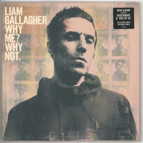 Liam Gallagher Why Me? Why Not - Green Vinyl - Sealed vinyl LP album (LP record) UK LGLLPWH730087