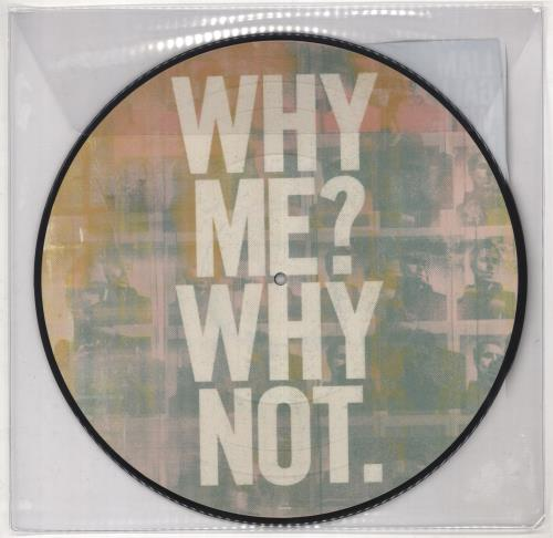 Liam Gallagher Why Me? Why Not picture disc LP (vinyl picture disc album) UK LGLPDWH730201