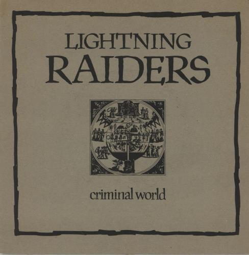 "Lightning Raiders Criminal World 7"" vinyl single (7 inch record) UK OJI07CR759486"
