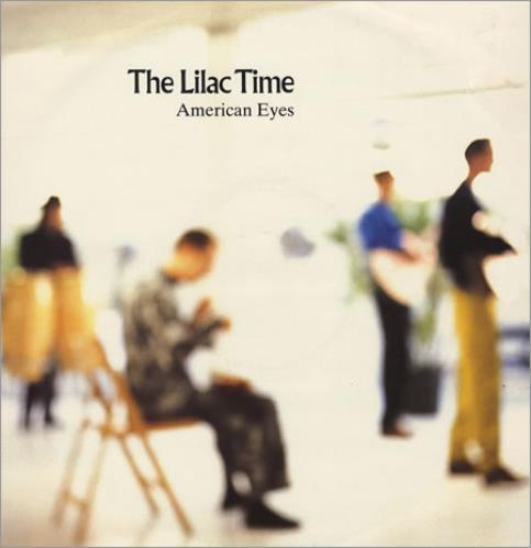 "Lilac Time American Eyes 12"" vinyl single (12 inch record / Maxi-single) UK LIL12AM82370"