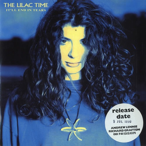 """Lilac Time It'll End In Tears 7"""" vinyl single (7 inch record) UK LIL07IT77044"""