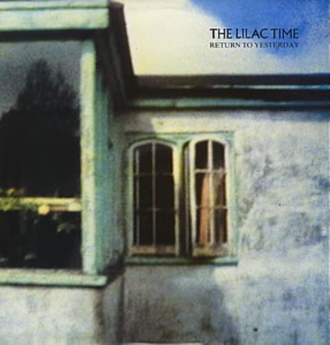 """Lilac Time Return To Yesterday 12"""" vinyl single (12 inch record / Maxi-single) UK LIL12RE64242"""