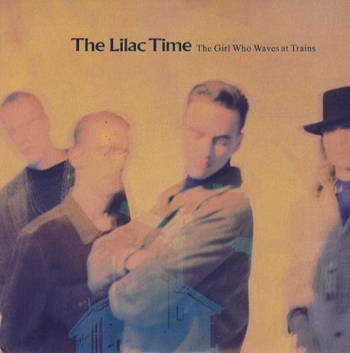 """Lilac Time The Girl Who Waves At Trains 7"""" vinyl single (7 inch record) UK LIL07TH62829"""
