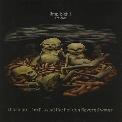 Limp Bizkit The Chocolate Starfish & The Hot Dog Flavoured Water CD-R acetate UK BZKCRTH168276